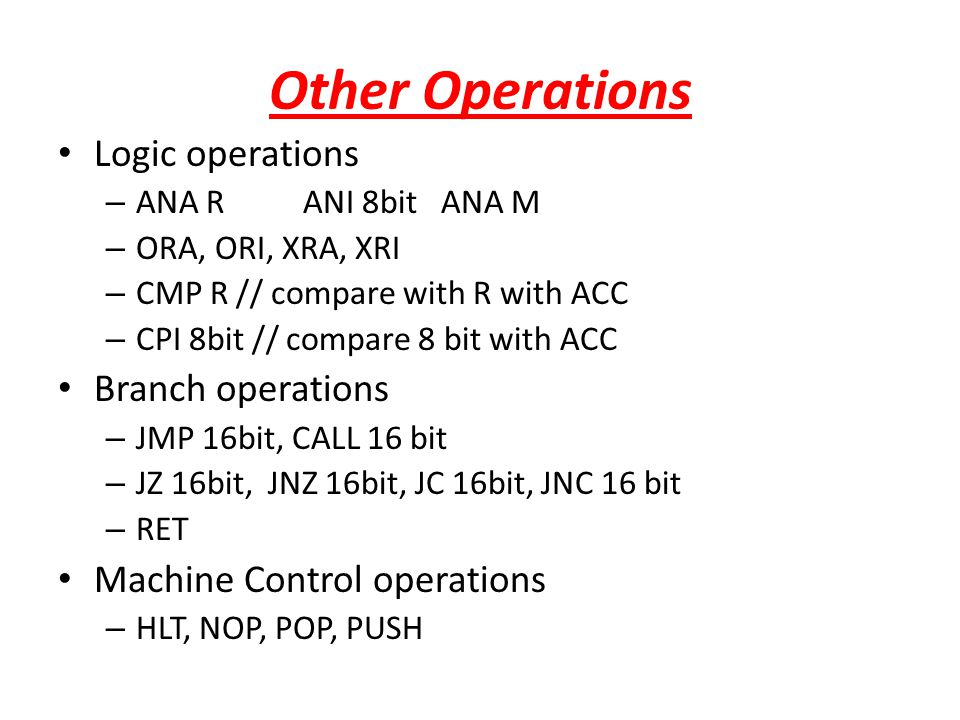 Other Operations Logic operations Branch operations