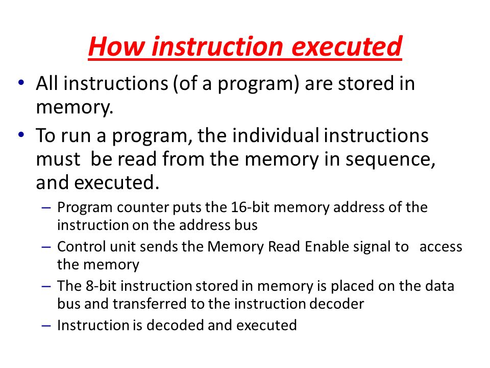 How instruction executed