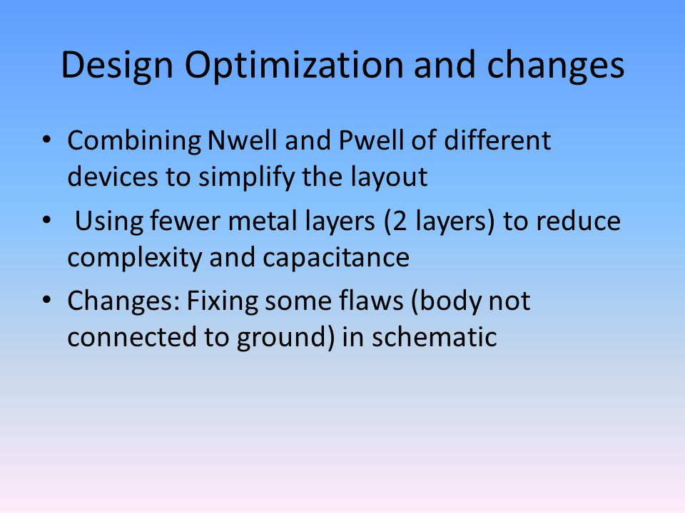 Design Optimization and changes