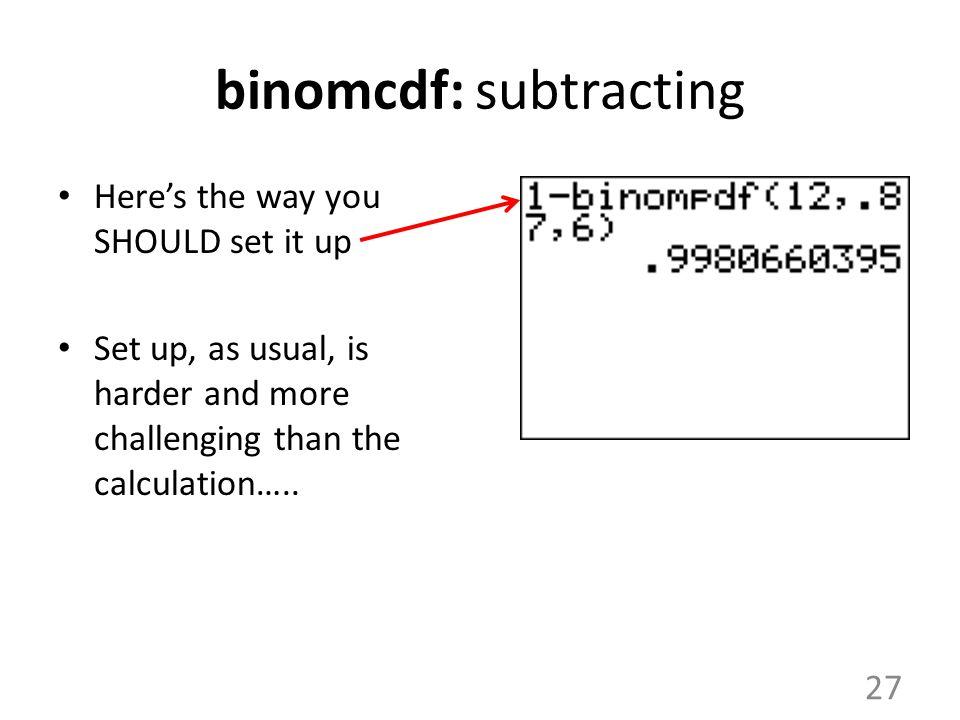 binomcdf: subtracting
