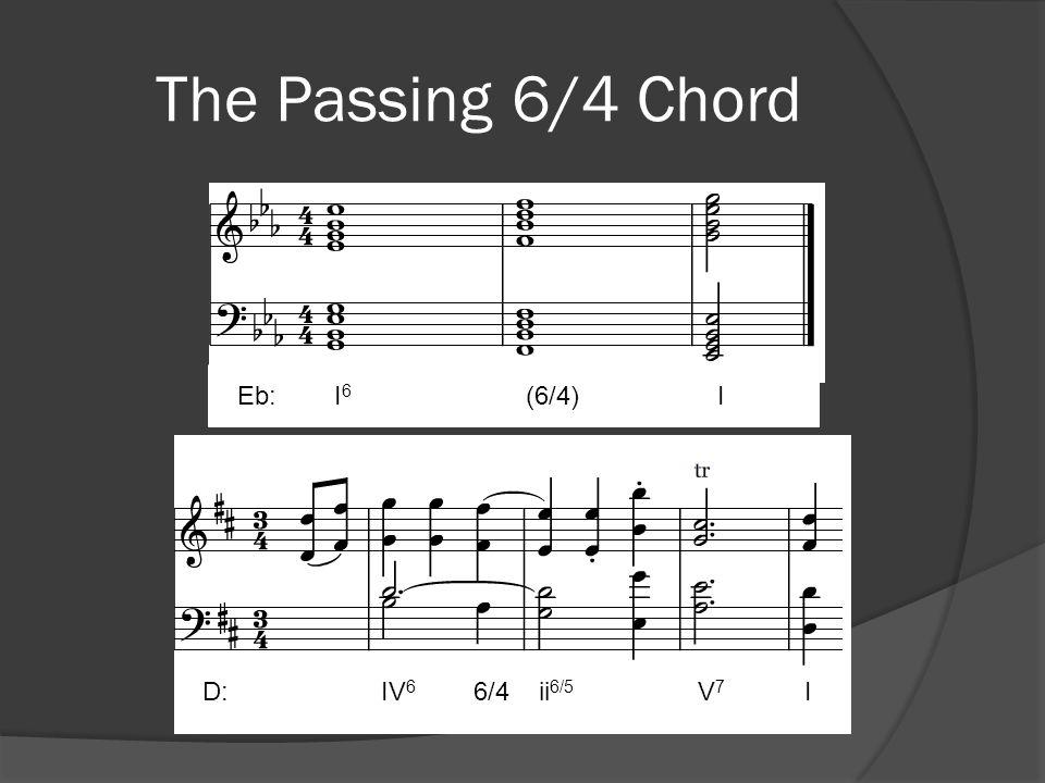 The Passing 6/4 Chord Eb: I6 (6/4) I.