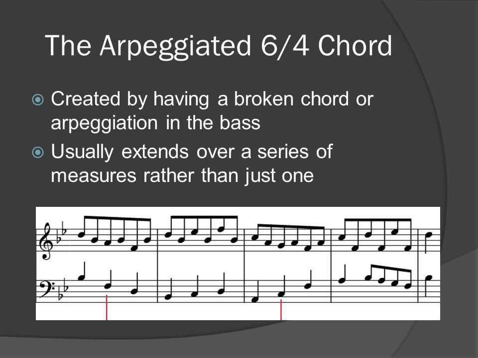 The Arpeggiated 6/4 Chord