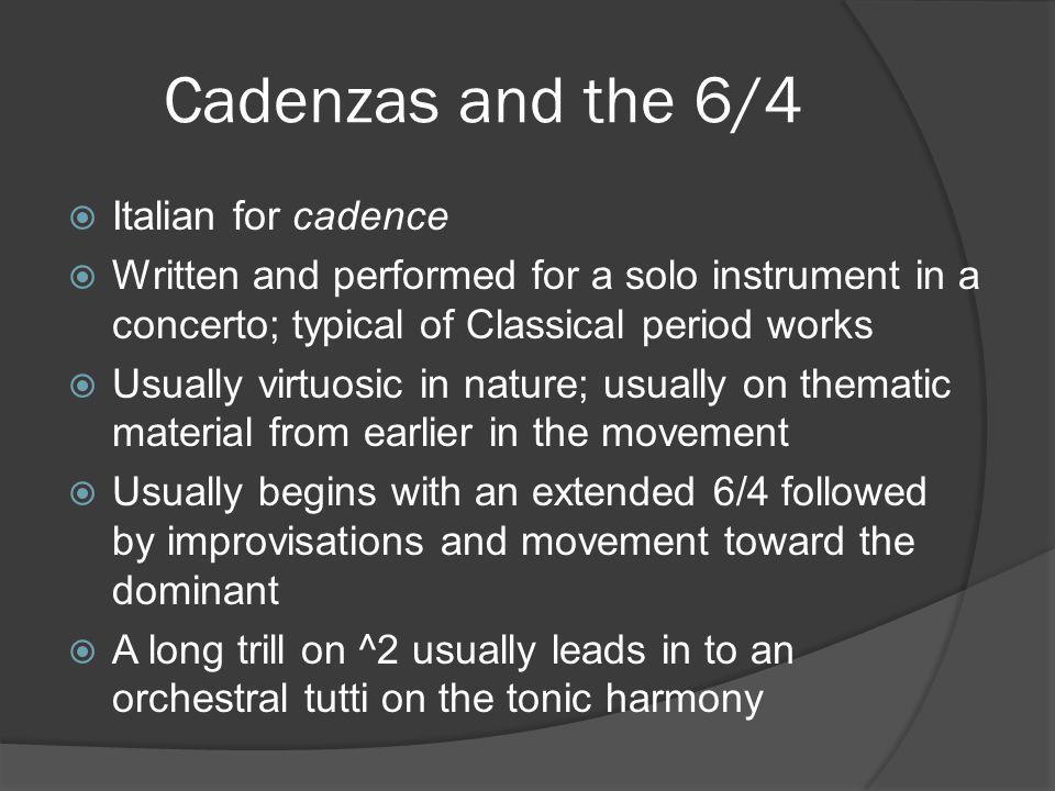 Cadenzas and the 6/4 Italian for cadence