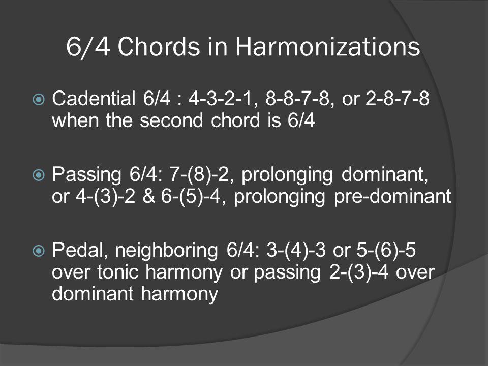 6/4 Chords in Harmonizations