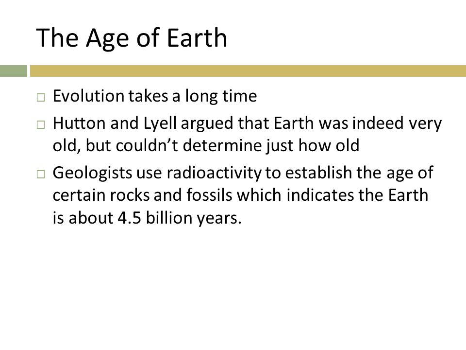 The Age of Earth Evolution takes a long time