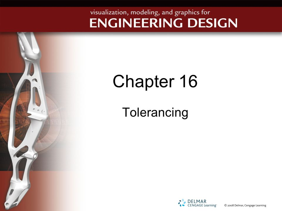 Chapter 16 Tolerancing