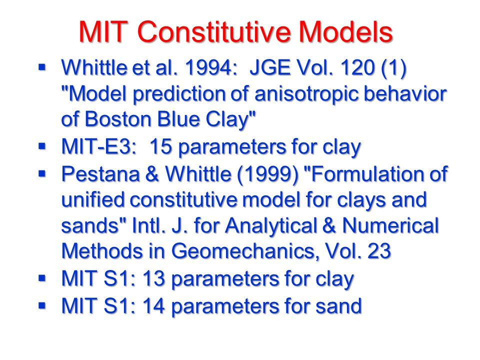 MIT Constitutive Models