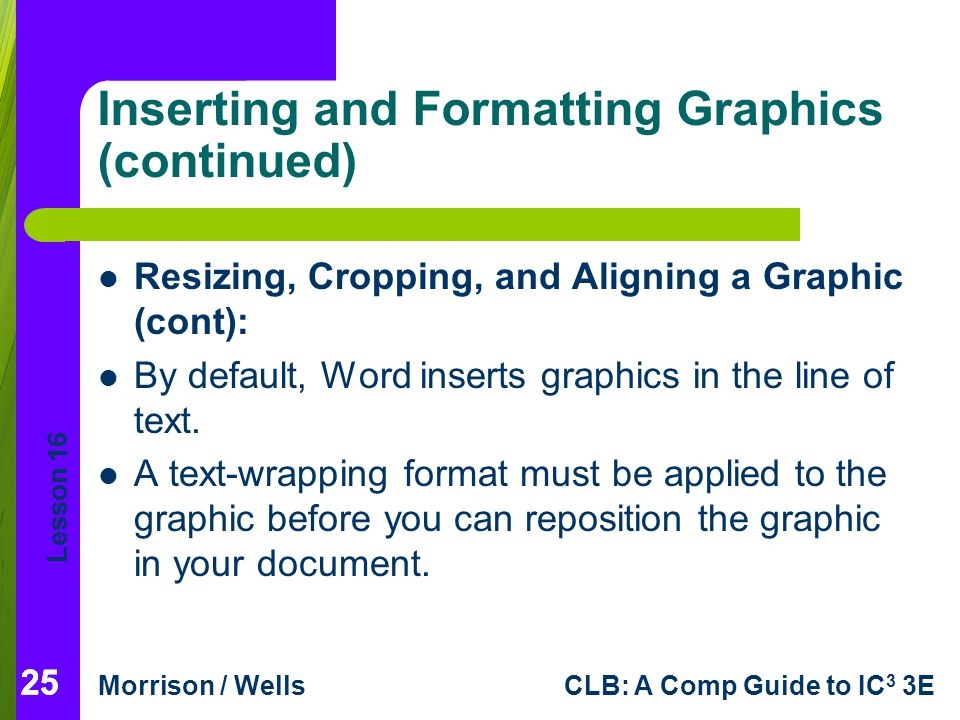 Inserting and Formatting Graphics (continued)
