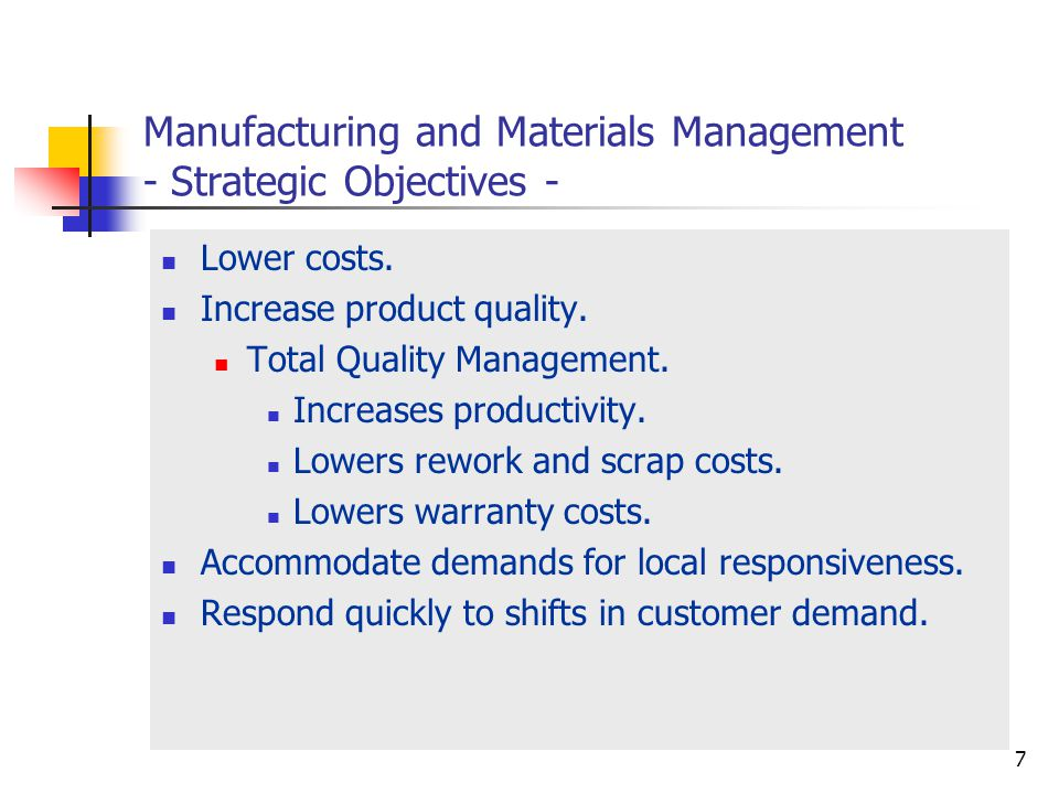 Manufacturing and Materials Management - Strategic Objectives -