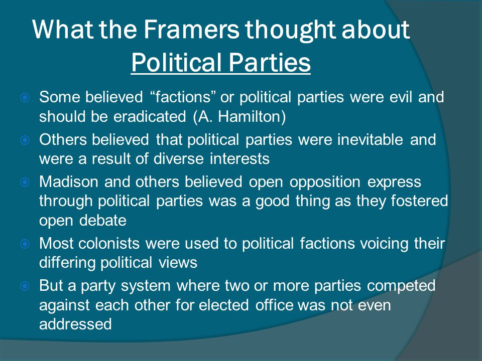 What the Framers thought about Political Parties