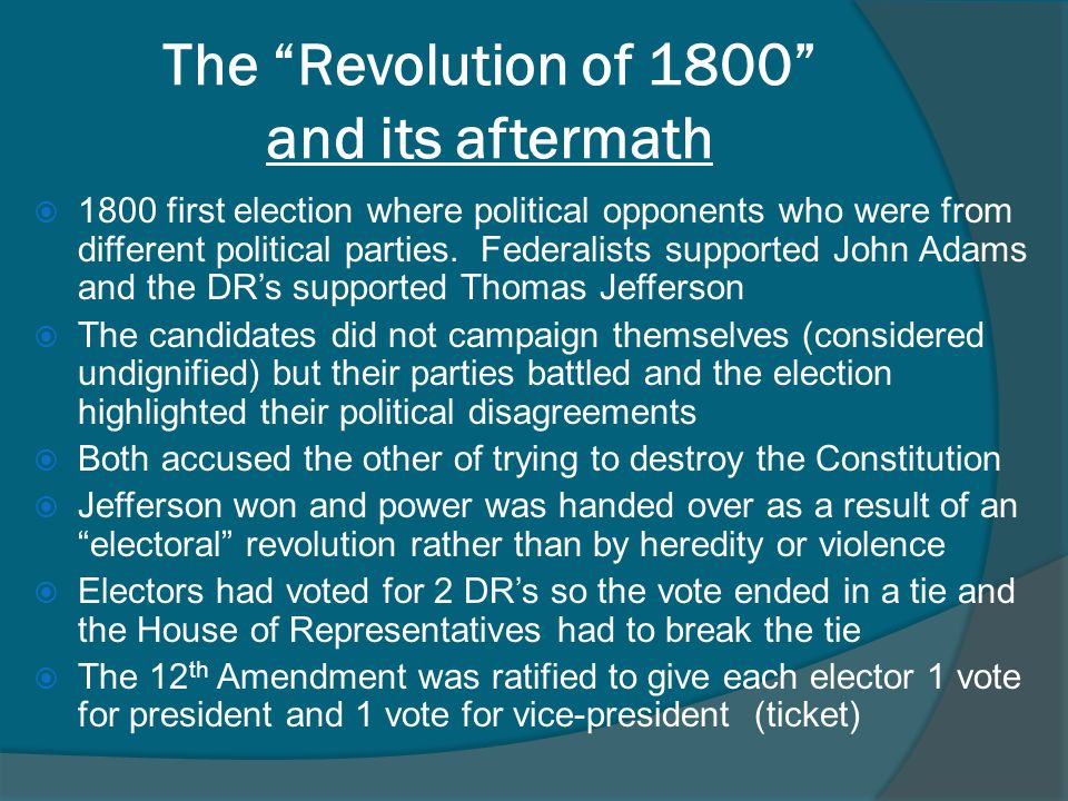 The Revolution of 1800 and its aftermath