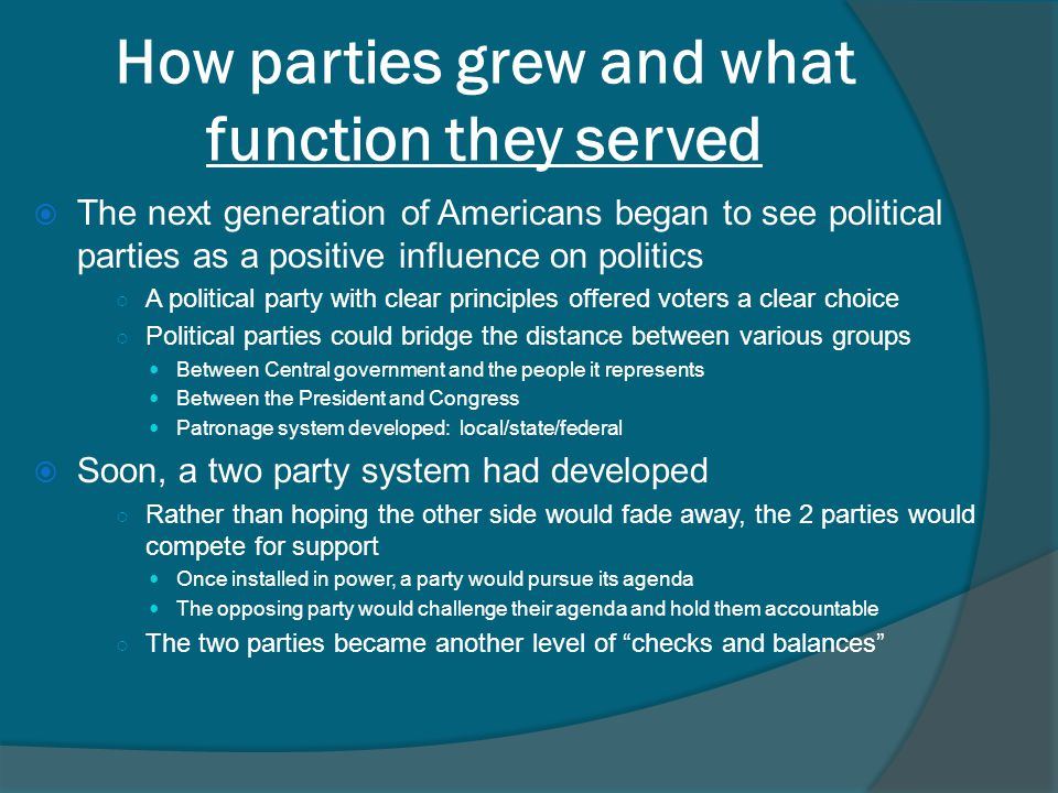 How parties grew and what function they served