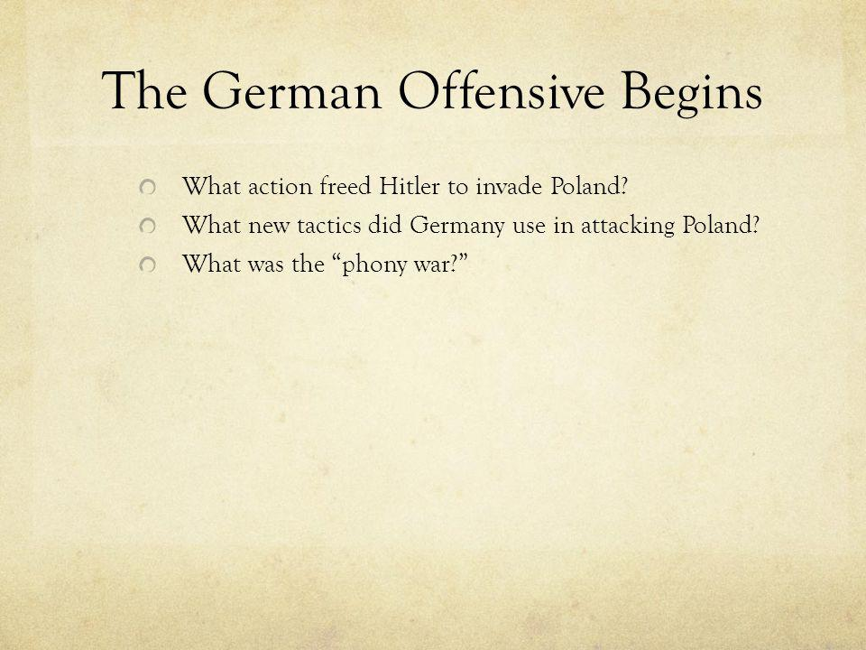 The German Offensive Begins