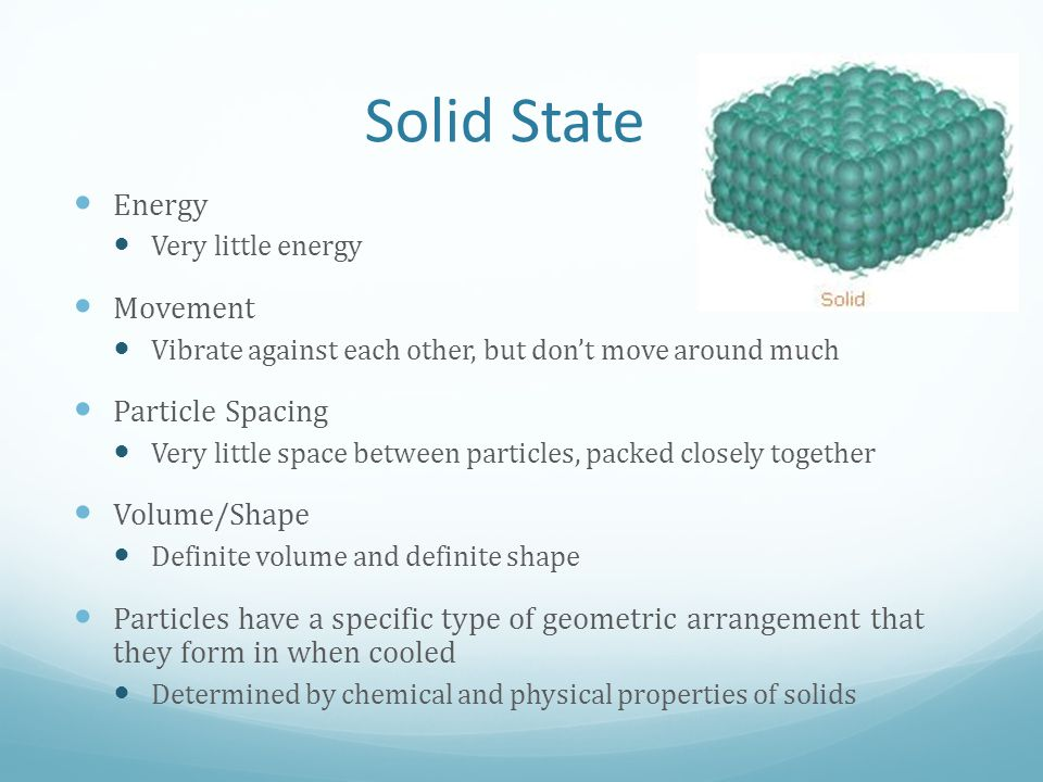 Solid State Energy Movement Particle Spacing Volume/Shape
