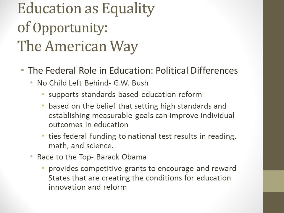 Education as Equality of Opportunity: The American Way