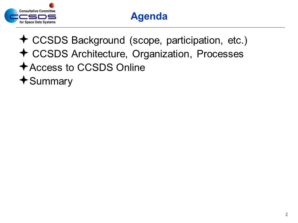 CCSDS Background (scope, participation, etc.)
