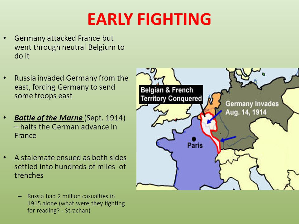 EARLY FIGHTING Germany attacked France but went through neutral Belgium to do it.