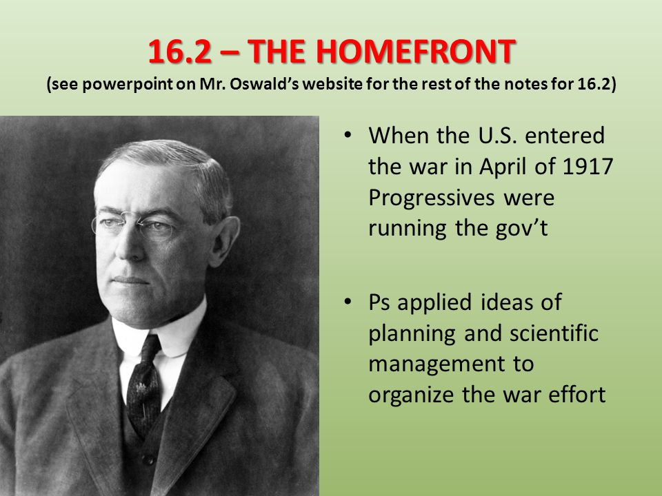 16. 2 – THE HOMEFRONT (see powerpoint on Mr