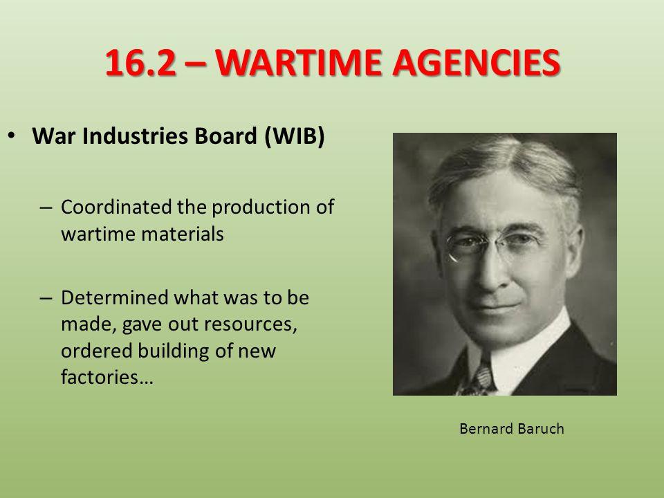 16.2 – WARTIME AGENCIES War Industries Board (WIB)