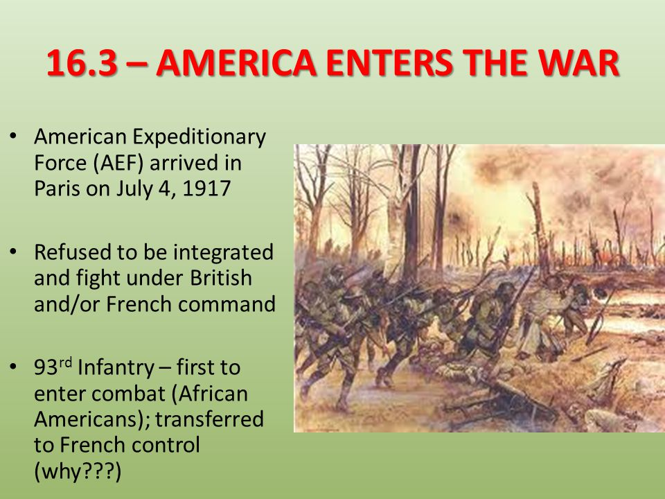 16.3 – AMERICA ENTERS THE WAR