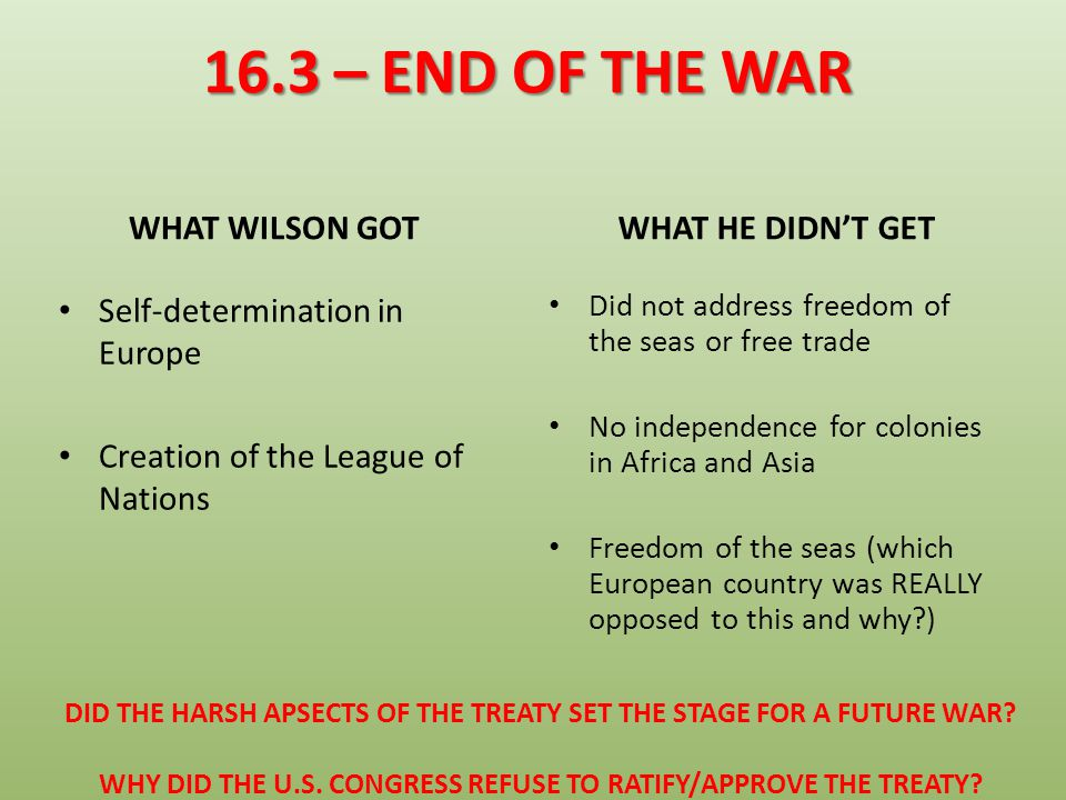 16.3 – END OF THE WAR WHAT WILSON GOT WHAT HE DIDN'T GET
