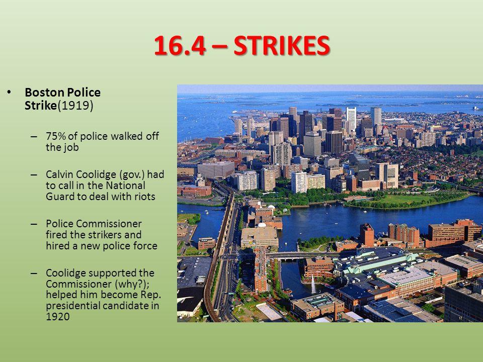 16.4 – STRIKES Boston Police Strike(1919)