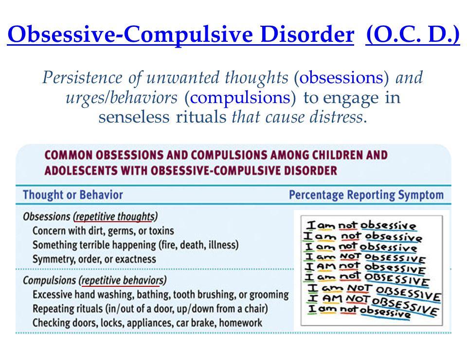 Obsessive-Compulsive Disorder (O.C. D.)