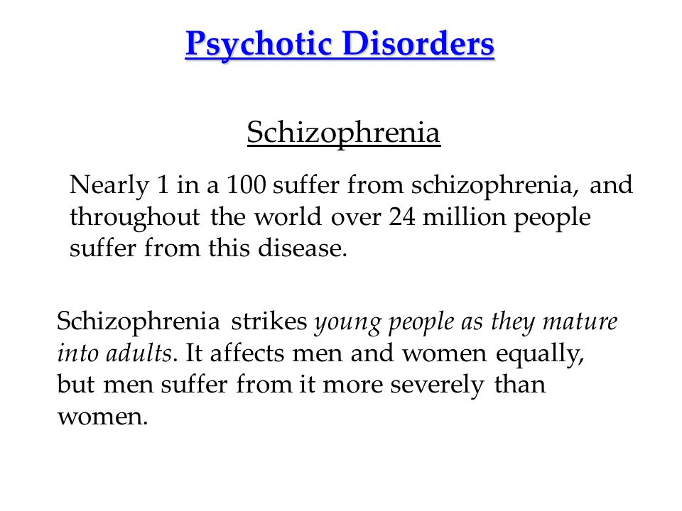 Psychotic Disorders Schizophrenia