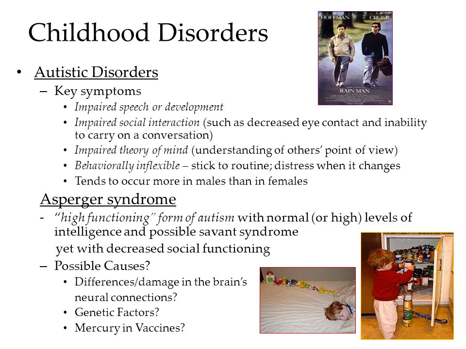 Childhood Disorders Autistic Disorders Asperger syndrome Key symptoms