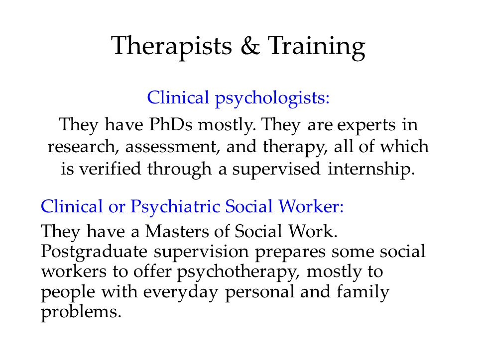 Clinical psychologists: