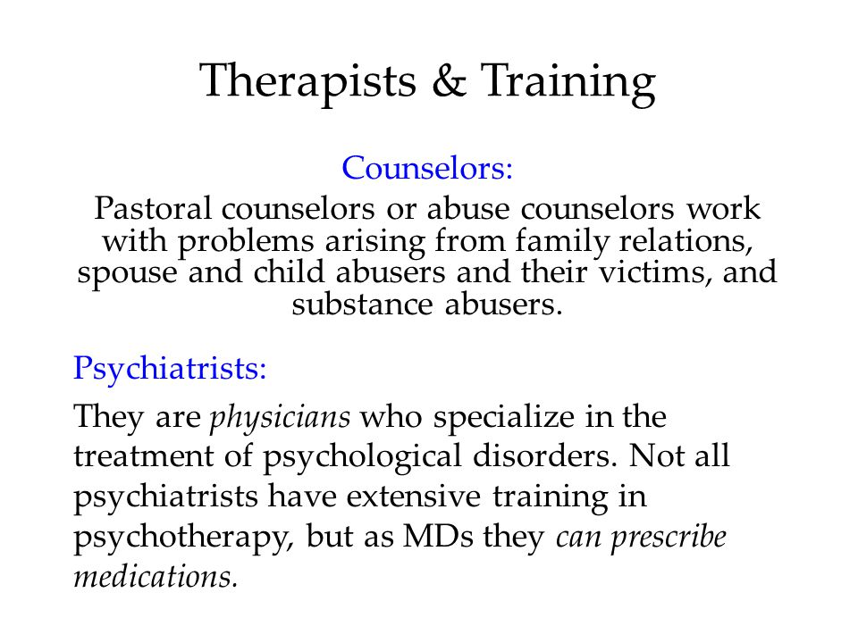 Therapists & Training Counselors: