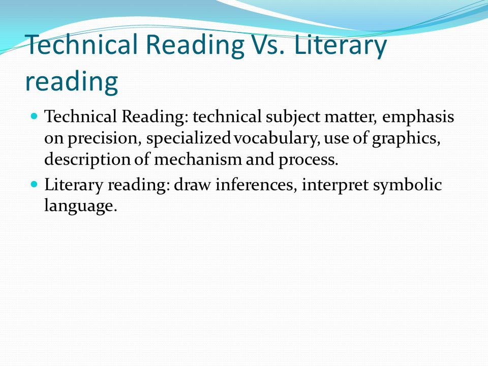 Technical Reading Vs. Literary reading