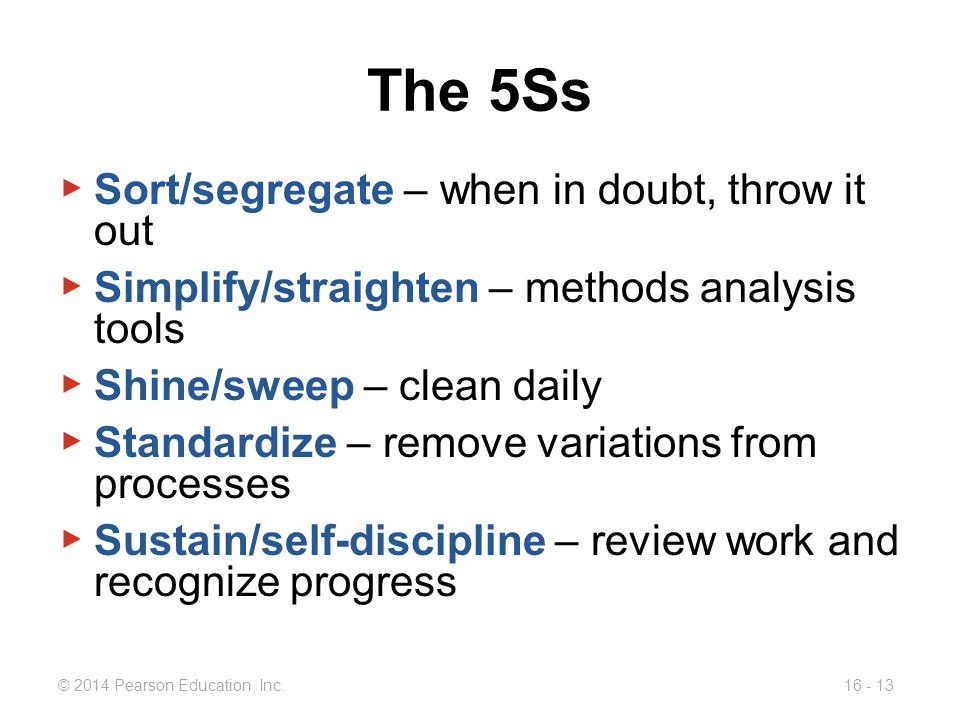 The 5Ss Sort/segregate – when in doubt, throw it out