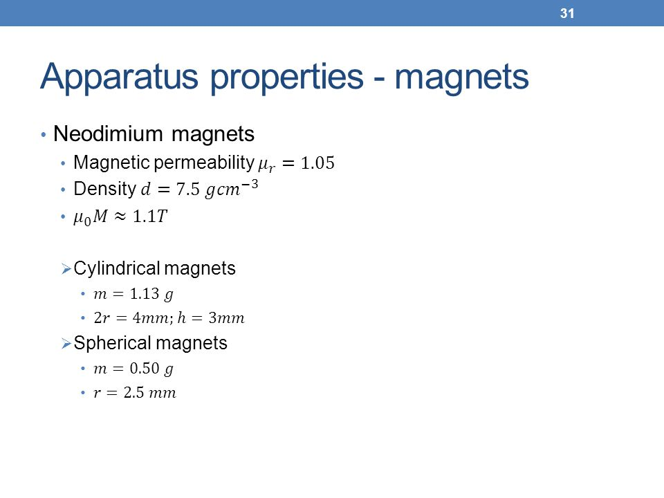 Apparatus properties - magnets