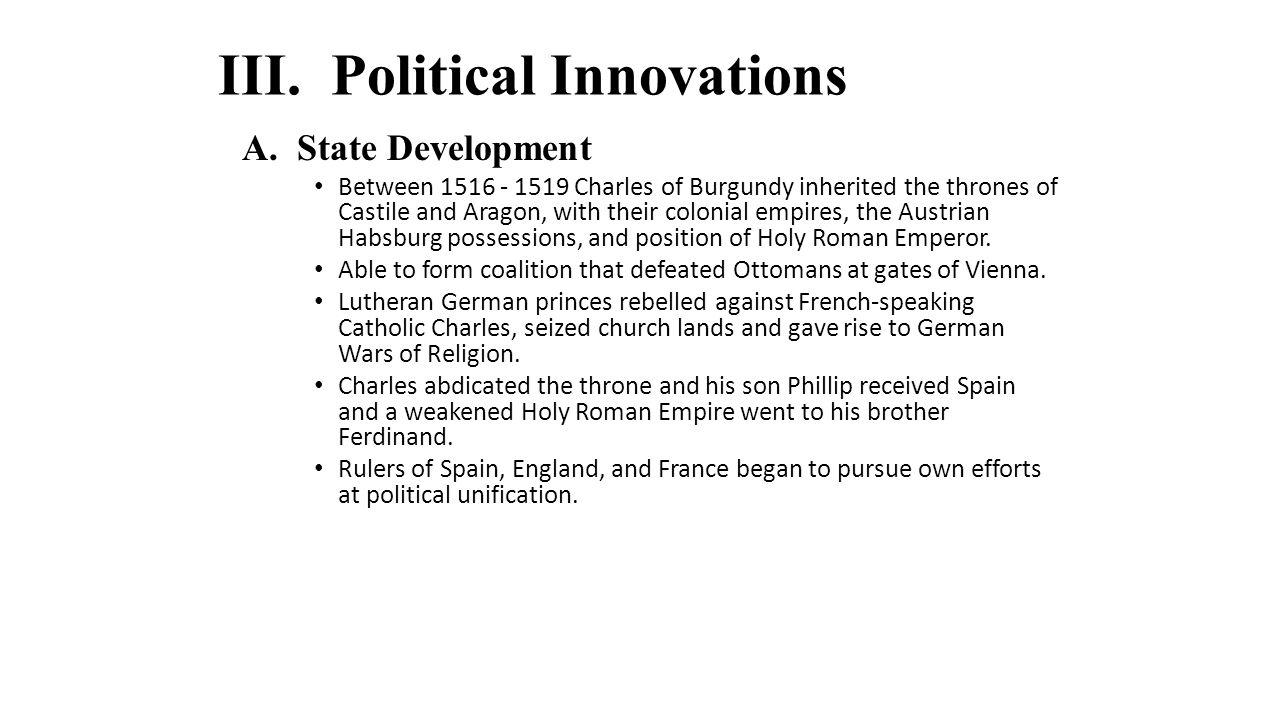 III. Political Innovations