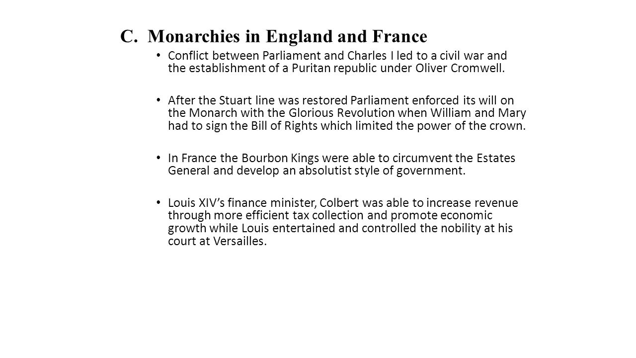 C. Monarchies in England and France