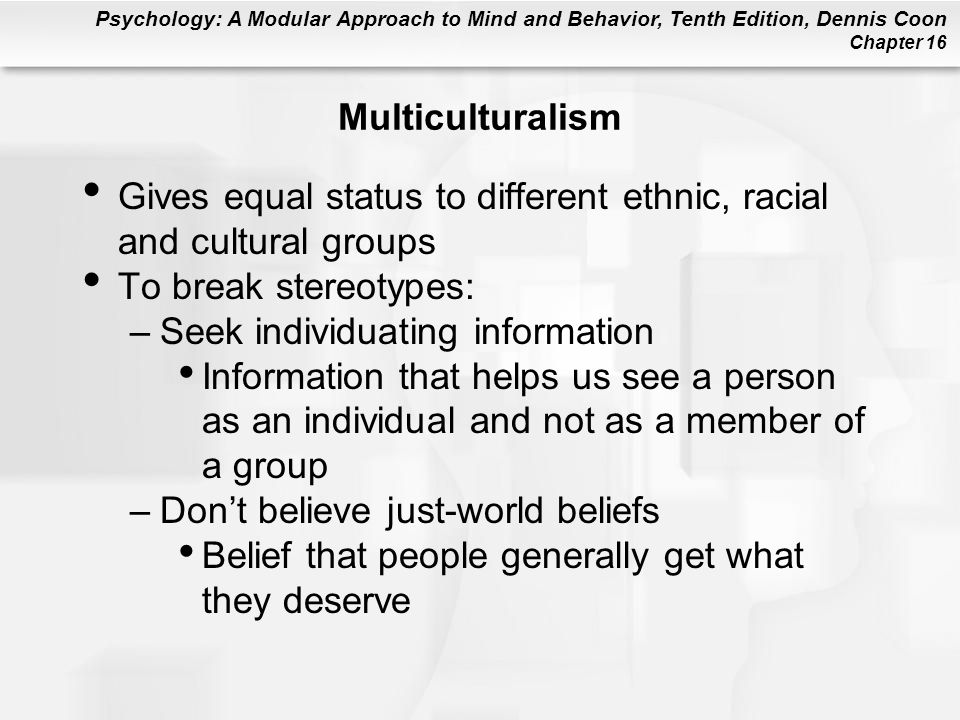 Gives equal status to different ethnic, racial and cultural groups