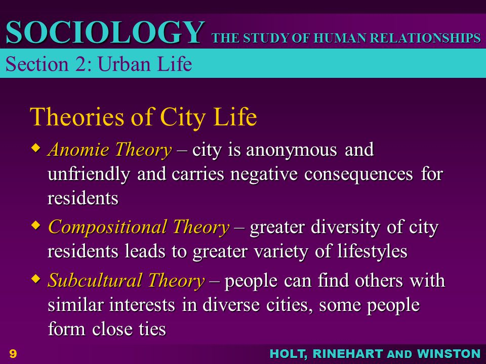 Theories of City Life Section 2: Urban Life