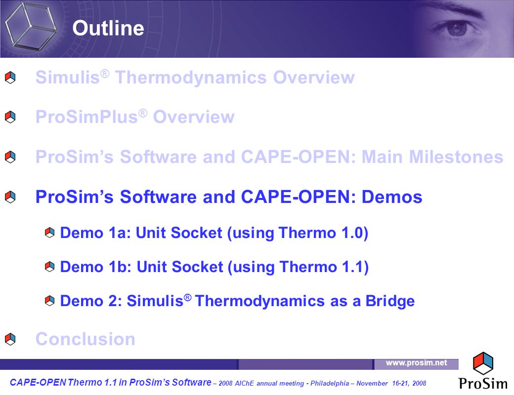 Outline Simulis® Thermodynamics Overview ProSimPlus® Overview
