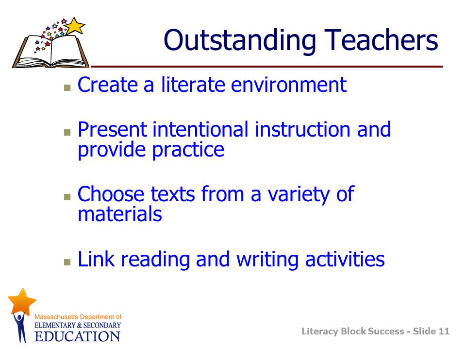 Outstanding Teachers Create a literate environment