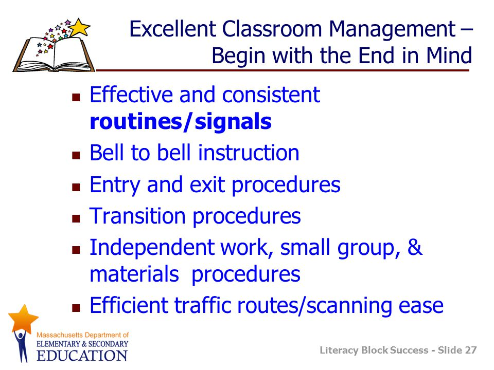 Excellent Classroom Management – Begin with the End in Mind