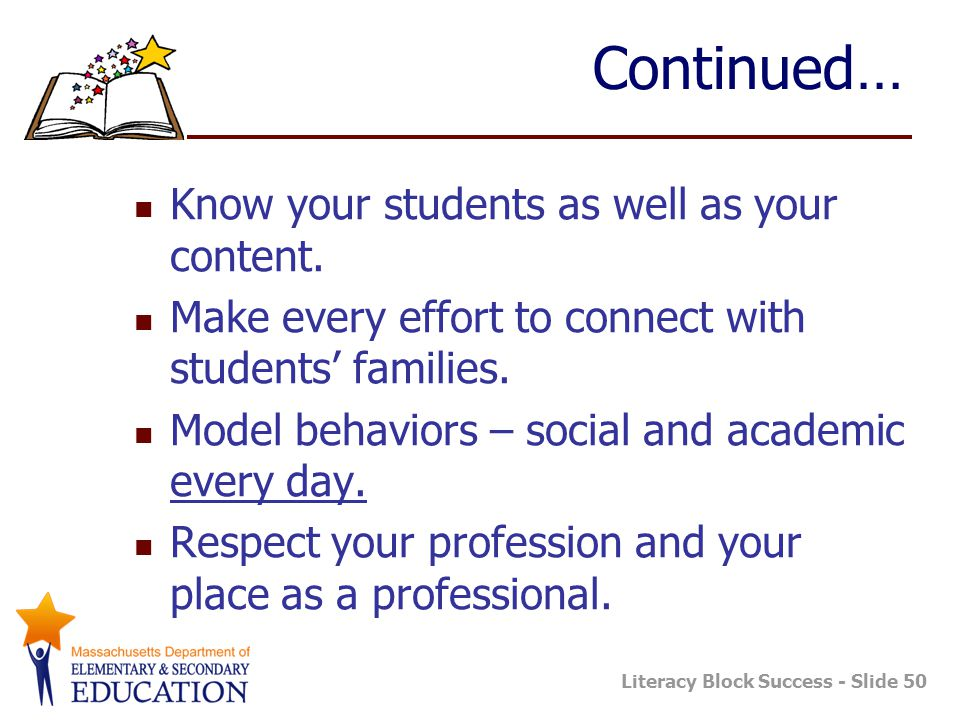 Continued… Know your students as well as your content.