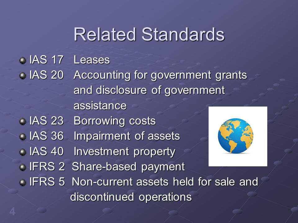 Related Standards IAS 17 Leases