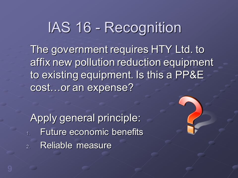 IAS 16 - Recognition