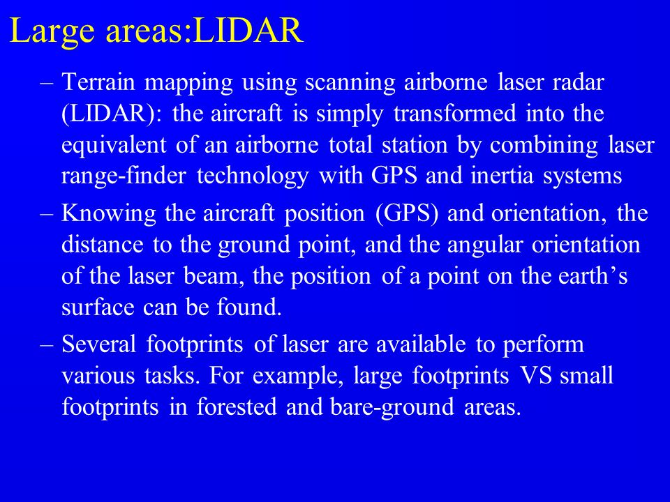 Large areas:LIDAR