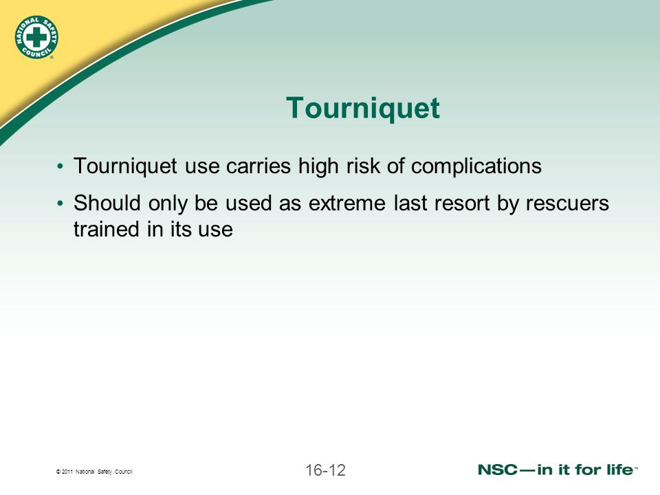 Tourniquet Tourniquet use carries high risk of complications