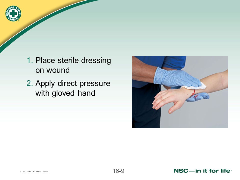 Place sterile dressing on wound