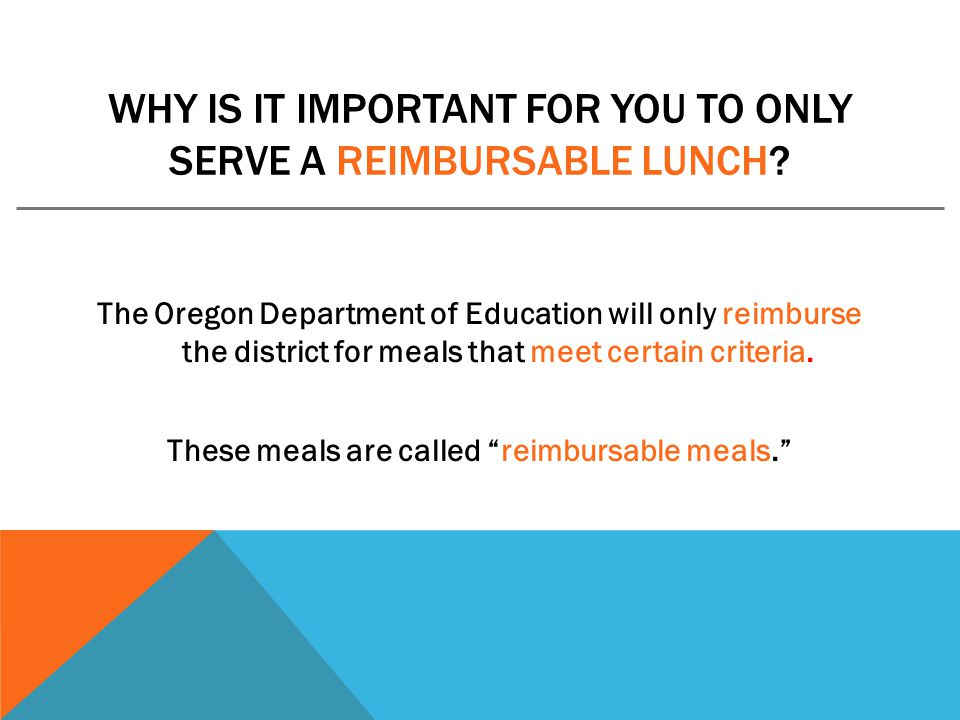 Why is it important for you to only serve a reimbursable lunch