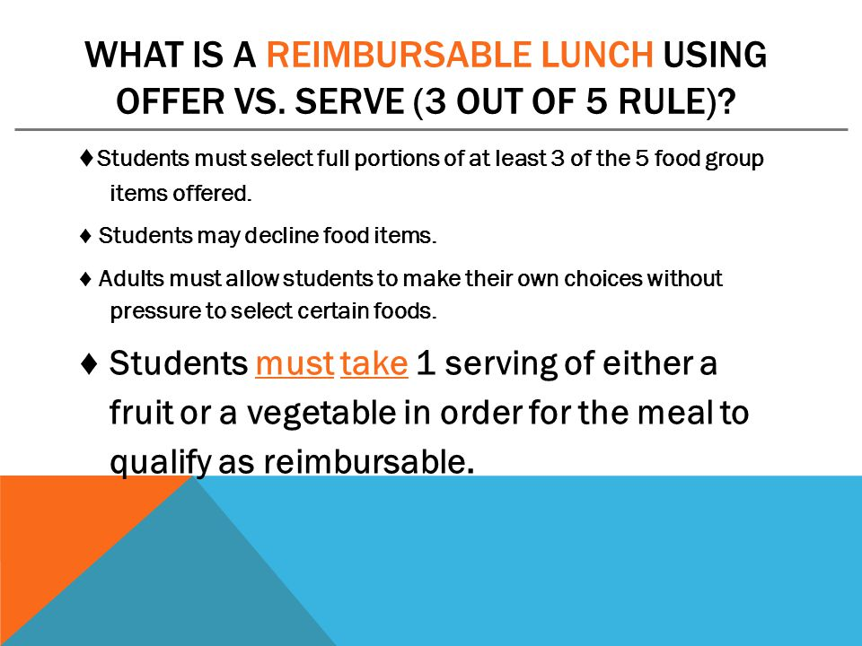 What is a reimbursable lunch using Offer vs. Serve (3 out of 5 rule)