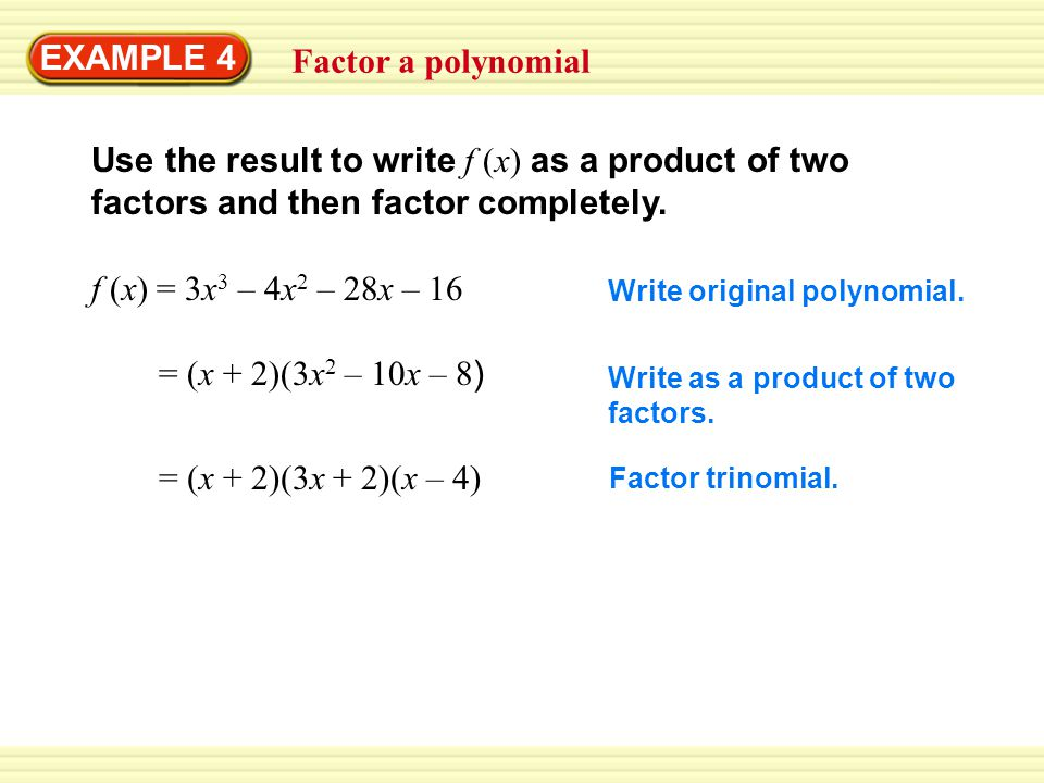 Use the result to write f (x) as a product of two